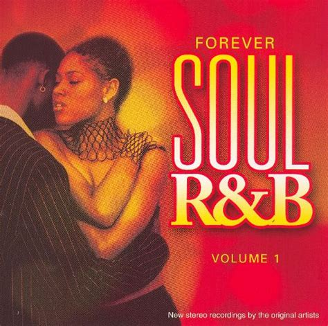 Forever Soul R&b, Vol 1  Various Artists Releases