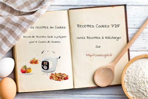 creer un cahier de recettes de cuisine livres recettes cookeo à imprimer pdf recettes cookeo