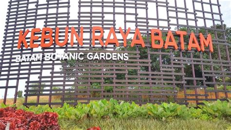 This botanical garden is a collaboration between the government of batam with plant conservation center of bogor botanical gardens and indonesian institute of sciences (lipi). NEW KEBUN RAYA BATAM - Batam Botanical Gardens - Tempat ...