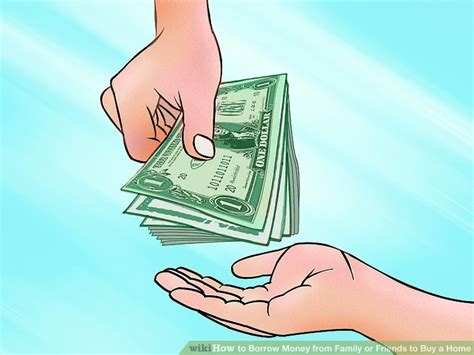 How To Borrow Money From Family Or Friends To Buy A Home