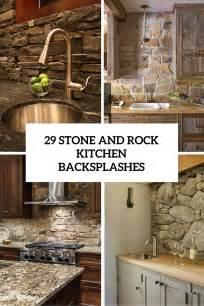rock kitchen backsplash 29 cool and rock kitchen backsplashes that digsdigs