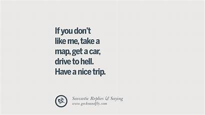 Quotes Sarcastic Funny Insults Don Non Ex