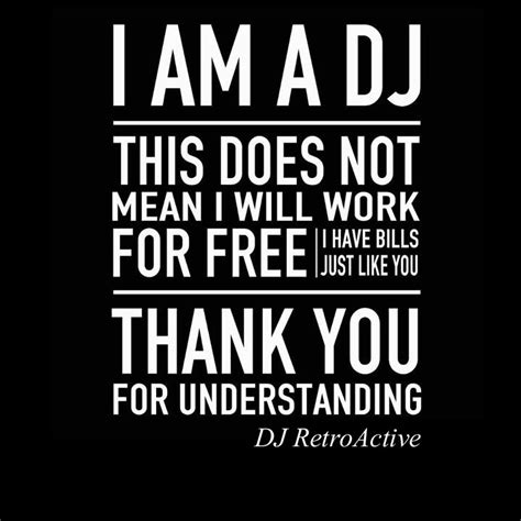 dj quotes and sayings