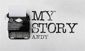 My Story // Andy – Fortress Church