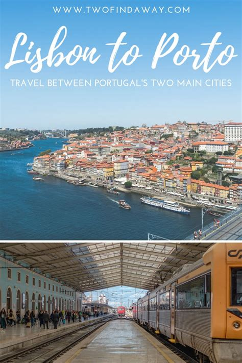 Trains From Lisbon To Porto by How To Get From Lisbon To Porto Car And More