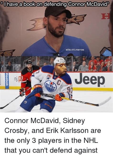 Nhl Memes - have a book on defending connor mcdavid elite nhl memes jeep nj connor mcdavid sidney crosby and