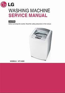 Lg Wt H650 Washing Machine Service Manual And Repair Guide