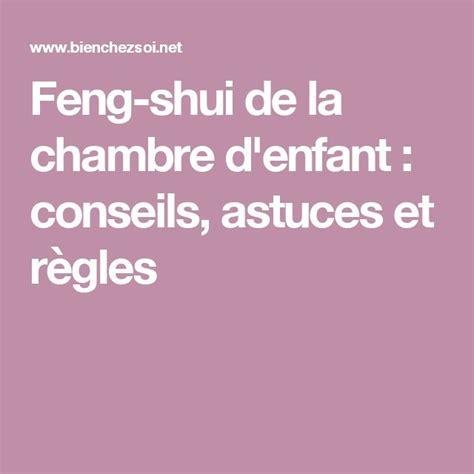 feng shui chambre d enfant 25 best ideas about feng shui chambre sur