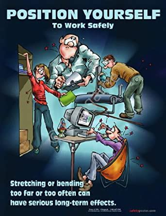 Position Yourself To Work Safely Ergonomics Poster