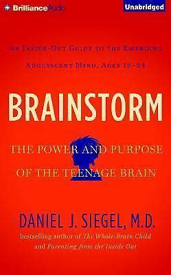 Brainstorm : The Power and Purpose of the Teenage Brain by ...