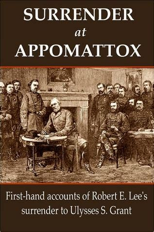 surrender  appomattox  hand accounts  robert