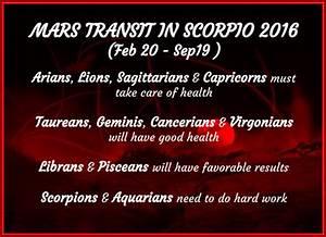Mars Transit In Scorpio 2016 February 20 September 19