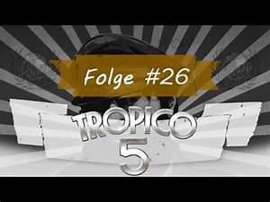 Tropico 5 Deutsch Umstellen : tropico 5 gro wowiristan 26 olympische spiele euro gef hrliche weiber let 39 s play deutsch ~ Bigdaddyawards.com Haus und Dekorationen