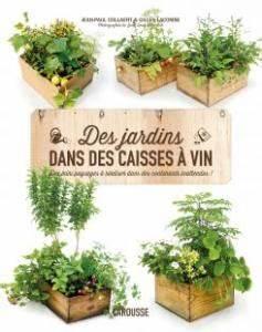 Caisse De Jardin : des jardins dans des caisses vin ~ Teatrodelosmanantiales.com Idées de Décoration