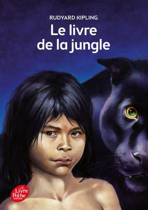 le livre de la jungle livre de poche jeunesse