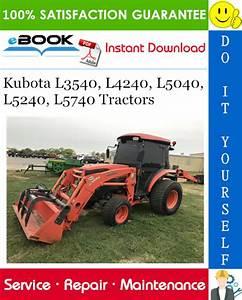 Kubota L3540  L4240  L5040  L5240  L5740 Tractors Service