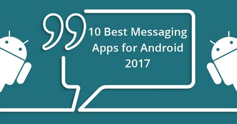 best sms app for android 10 best messaging apps for android 2017