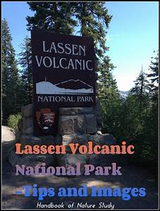 Lassen Volcanic National Park – Tips and Images
