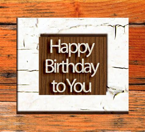 happy birthday   wood effect  birthday   ecards