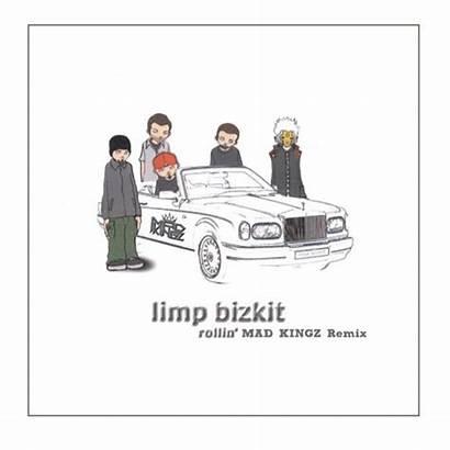 Limp Bizkit Rollin Kingz Mad Remix
