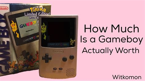 gameboy color value how much is a gameboy actually worth