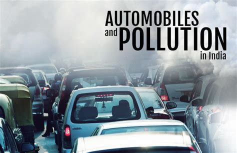 Automobiles And Pollution In India
