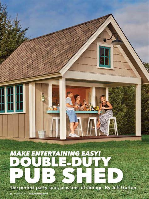 double duty pub shed  family handyman julyaugust