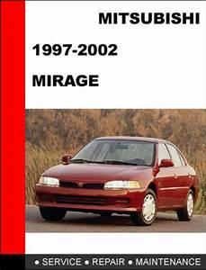 1997-2002 Mitsubishi Mirage Service Repair Manual
