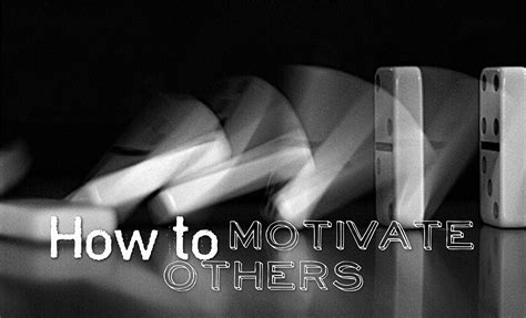 How To Motivate Others - Life Coach Hub
