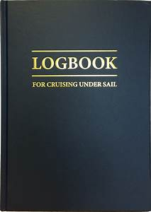 Logbook For Cruising Under Sail  Hardback