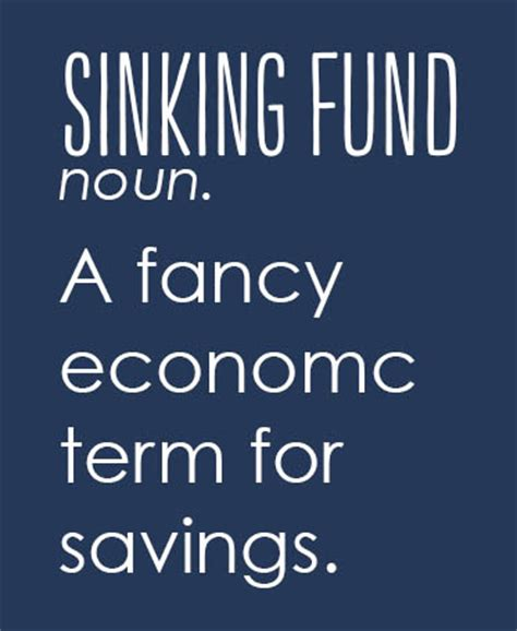 Define Annual Sinking Fund by Sinking Funds Why You Need Them Why We Them