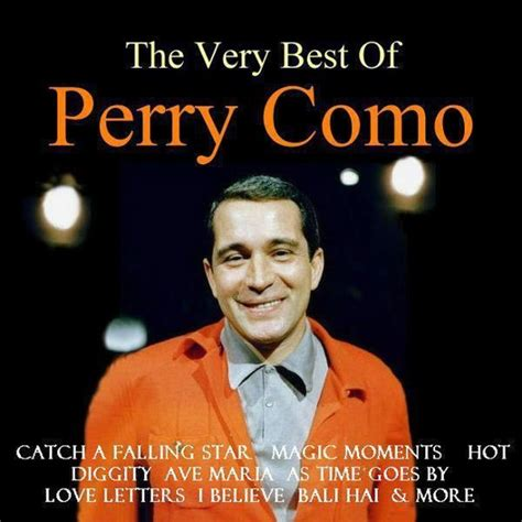 perry como very best of the very best of perry como perry como t 233 l 233 charger et