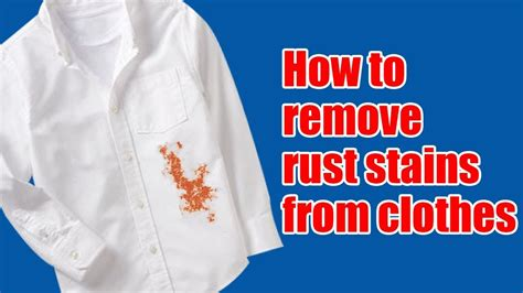 How To Remove Rust Stains From Clothes  Youtube