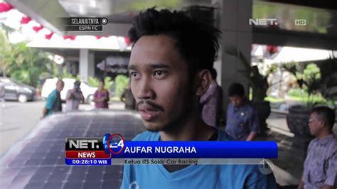 Mahasiswa Its Surabaya Menciptakan Mobil Tenaga Surya