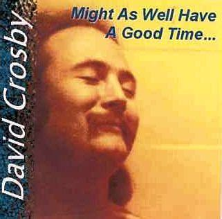 david crosby cd      good time