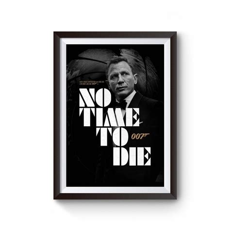 James Bond No Time To Die Movie Quotes Poster in 2020 ...