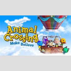 Animal Crossing Wii U  Make Believe Episode 1 Youtube