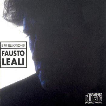 Fausto Leali Mi Manchi Testo by Mi Manchi Testo Fausto Leali Mtv Testi E Canzoni