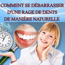 comment calmer une rage de dent rem 232 de naturel pour calmer une rage de dents