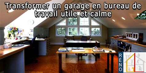 transformer garage en bureau 5 conseils simples pour transformer un garage en bureau de