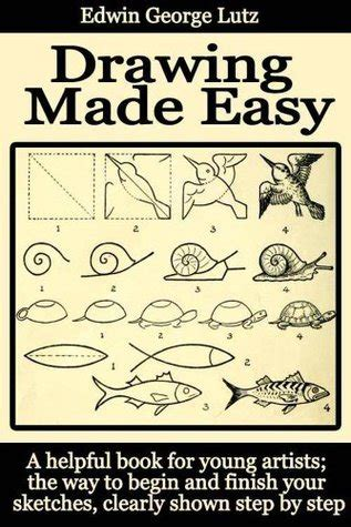 drawing  easy  step  step guide  drawing  young artists  edwin george lutz