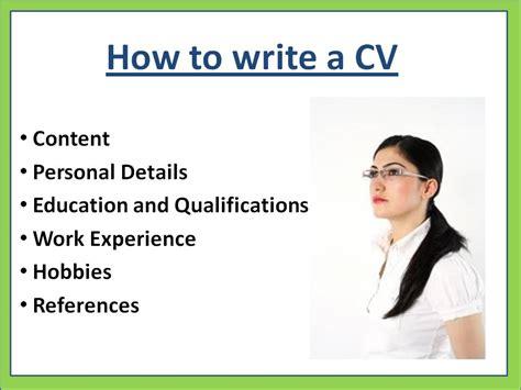 how to write a cv cv exle how to write a cv