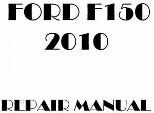 2010 Ford F150 Repair Manual