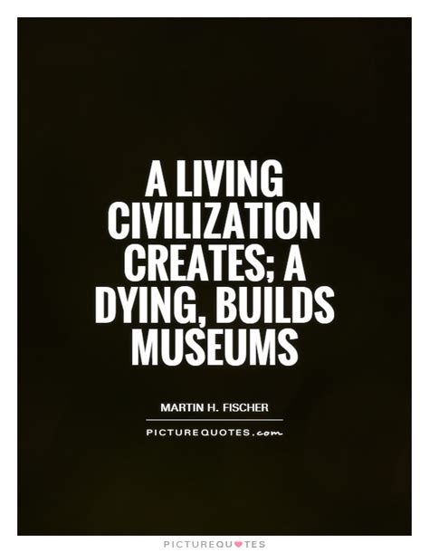 museums quotes image quotes  relatablycom