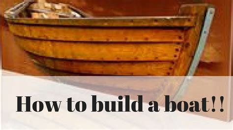 Small Boat Building Plans by How To Build A Boat How To Build A Small Boat Wooden