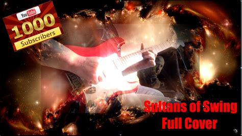 sultans of swing guitar cover sultans of swing guitar cover