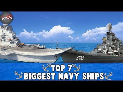 Top 7 Biggest Navy War Ships 2016  Agaclip  Make Your Video Clips
