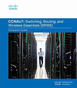 Switching  Routing  And Wireless Essentials Companion
