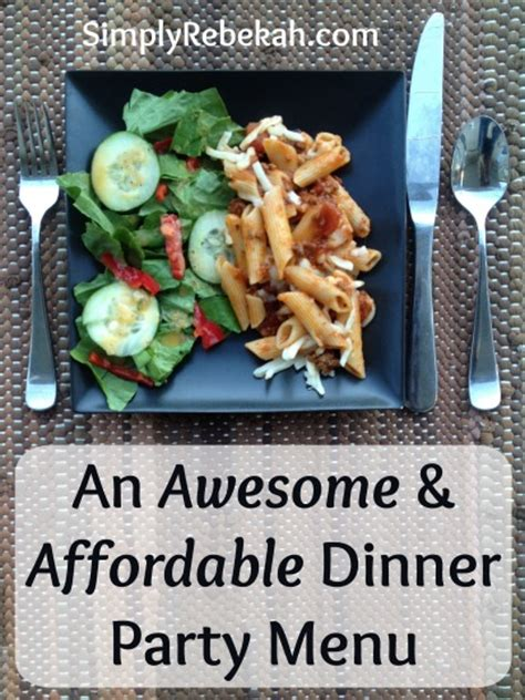 awesome dinner an awesome and affordable dinner party menu simply rebekah
