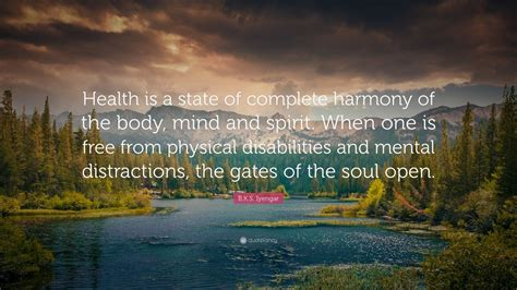 bks iyengar quote health   state  complete